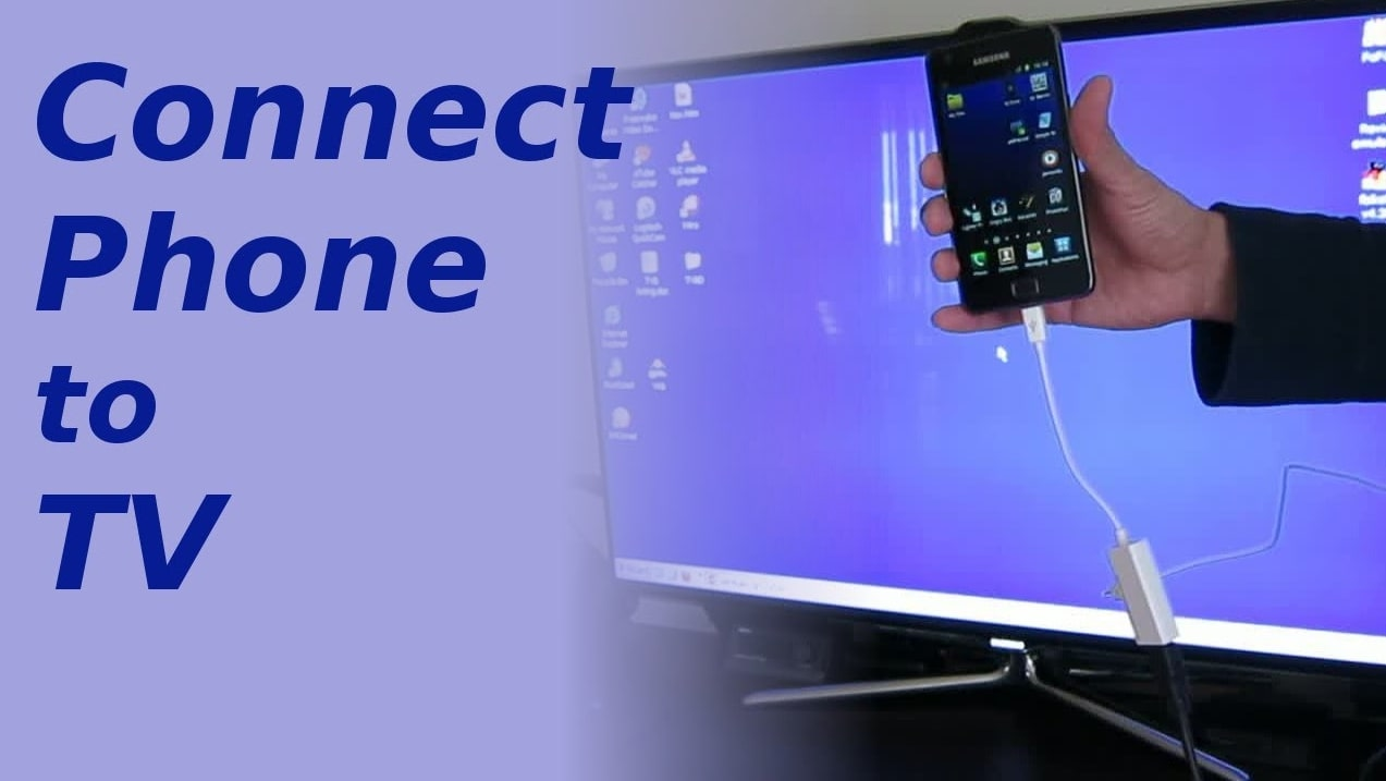 Connect Android Phone To TV